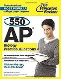 550 AP Biology Practice Questions, Princeton Review, 0804124884