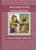 Beacham's Guide to International Endangered Species, , 0933833342