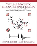 img - for Nuclear Magnetic Resonance Spectroscopy: An Introduction to Principles, Applications, and Experimental Methods book / textbook / text book