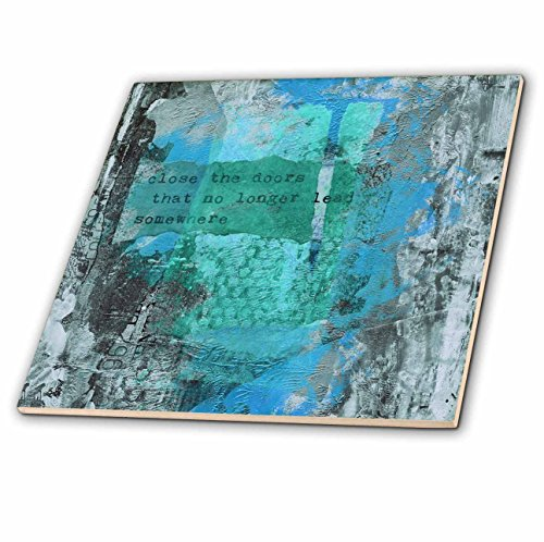 3dRose Andrea Haase Art Illustration - Abstract Painting With Quote Close The Door That No Longer Leads - 6 Inch Glass Tile (ct_268437_6) by 3dRose