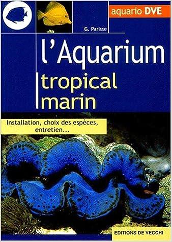 En ligne téléchargement L'aquarium tropical marin pdf ebook