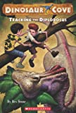Tracking the Diplodocus (Dinosaur Cove #9)