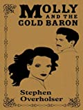 Molly and the Gold Baron, Stephen Overholser, 0786253649