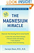 #7: The Magnesium Miracle (Revised and Updated Edition)