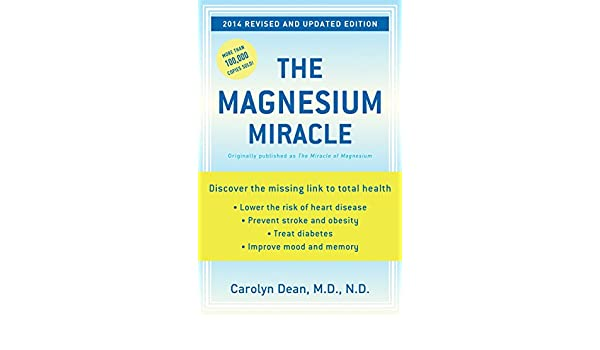 The Magnesium Miracle (Revised and Updated): Amazon.es: M.D., N.D. Carolyn Dean: Libros en idiomas extranjeros