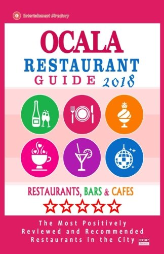 Ocala Restaurant Guide 2018: Best Rated Restaurants in Ocala, Florida - Restaurants, Bars and Cafes recommended for Tourist, 2018
