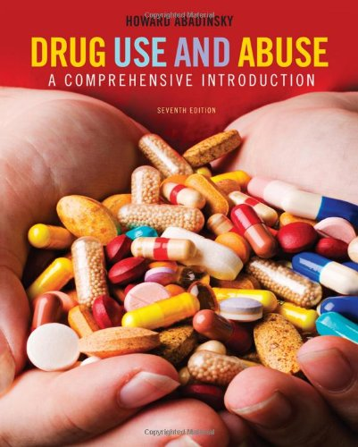 Drug Use and Abuse: A Comprehensive Introduction (SAB 250 Prevention & Education)