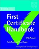 Cambridge First Certificate Handbook with Answers, Helen Naylor and Stuart Hagger, 0521629195