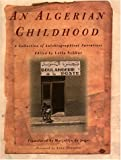img - for An Algerian Childhood: A Collection of Autobiographical Narratives book / textbook / text book