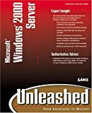 Microsoft Windows 2000 Server Unleashed, Chris Miller and Rob Scrimger, 0672317397
