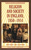 img - for Religion and Society in England, 1850-1914 (Social History in Perspective) book / textbook / text book