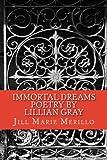 Immortal Dreams, Jill Merillo, 149429981X