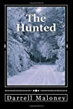The Hunted, Darrell Maloney, 1495496805