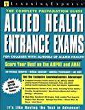 Allied Health Entrance Exams, LearningExpress Staff, 1576851001