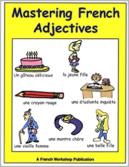 Mastering french adjectives agreement and usage kelley wingate mastering french adjectives agreement and usage kelley wingate levy 9781931463133 amazon books platinumwayz