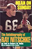 Mean on Sunday: The Autobiography of Ray Nitschke