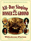 All-Day Singing and Dinner on the Ground, Willadeene Parton, 1558534830