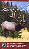 Elk Hunting Secrets, Rocky Mountain Elk Foundation Staff, 1560449381