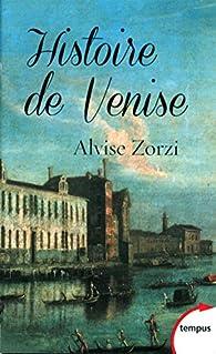 Histoire de Venise par Alvise Zorzi