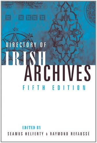 Directory of Irish Archives: Fifth Edition