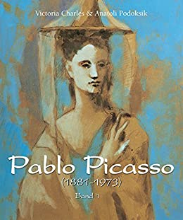 pablo picasso 1881 1973 band 1 german edition