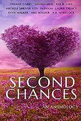 Second Chances Anthology Paperback