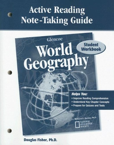 Glencoe World Geography, Active Reading Note-Taking Guide, Student Edition