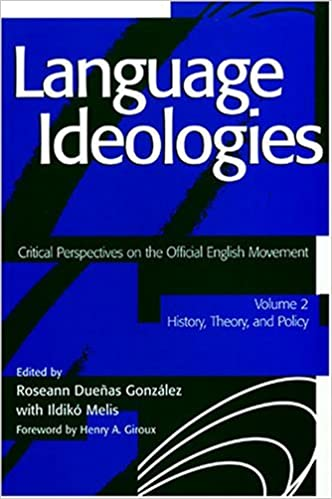 Language Ideologies: Critical Perspectives on the Official English