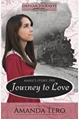 Journey to Love: Marie's Journey, 1901 Paperback