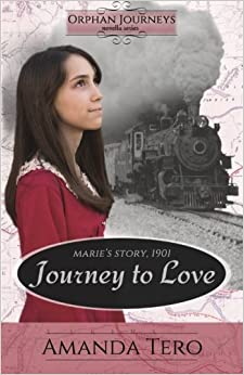 Book Journey to Love: Marie's Journey, 1901