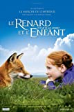 The Fox & the Child Movie Poster (27 x 40 Inches - 69cm x 102cm) (2007) French -(Bertille Noël-Bruneau)(Isabelle Carré)(Thomas Laliberté)(Ambra Angiolini)(Sofie Gråbøl)(Kate Winslet)