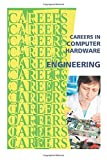 Careers in Computer Hardware Engineering, Institute For Institute For Career Research, 1500178632
