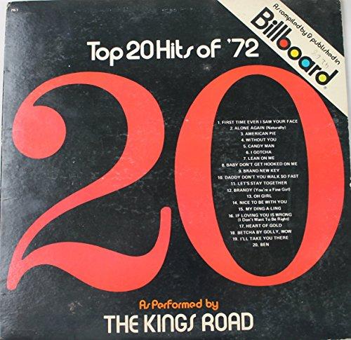 Top 20 Hits of '72 As Performed by The Kings Road (Vinyl LP)