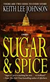 Sugar and Spice, Keith L. Johnson, 0743296109