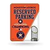 "Houston Astros 2017 World Series Champions Metal ""Reserved Parking"" Sign"