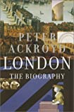 By Peter Ackroyd - London: The Biography (2001-10-31) [Hardcover]