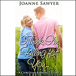 Christian Romance: I Think I'm Falling for You