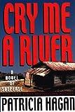 Cry Me a River, Patricia Hagan, 0918339553