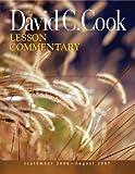 David C. Cook Lesson Commentary, Daniel Lioy, 0781443091