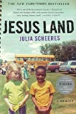 Jesus Land, Julia Scheeres, 1619020653
