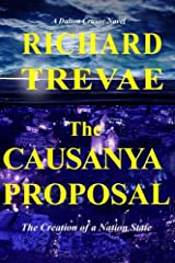 The CAUSANYA PROPOSAL: The Creation of a New Nation State (The Dalton Crusoe Novels) (Volume 5) Paperback