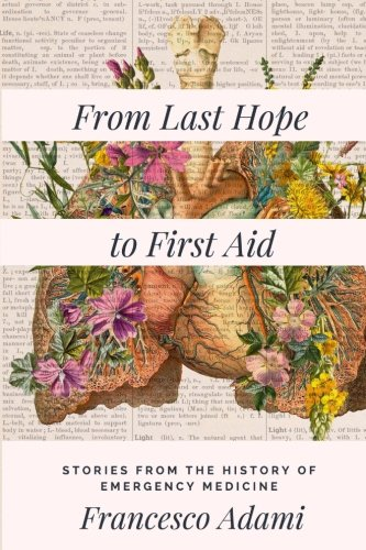 Download From Last Hope to First Aid: Stories from the History of Emergency Medicine ebook