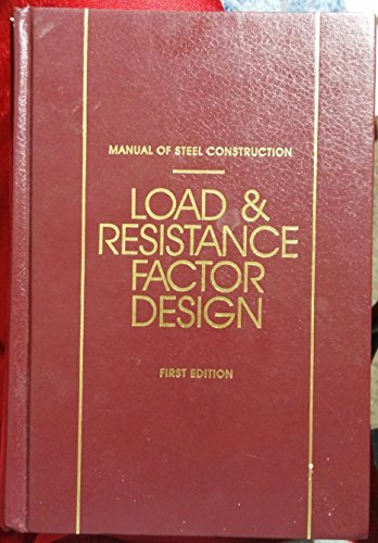 Manual of Steel Construction Load and Resistance Factor Design