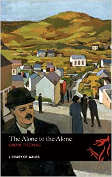 Book The Alone to the Alone (Library of Wales)