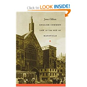 English Common Law in the Age of Mansfield (Studies in Legal History) James Oldham