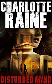 Disturbed Mind by Charlotte Raine ebook deal
