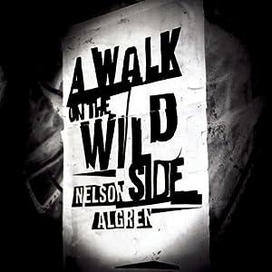 Amazon.com: A Walk on the Wild Side (Audible Audio Edition ...