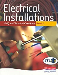 Electrical Installations NVQ and Technical Certificate Book 1