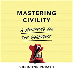 Mastering Civility Audiobook