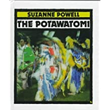 The Potawatomi (First Books--Indians of the Americas) by Suzanne Powell (1997-10-03)